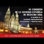 XII Congreso de la Sociedad Española de Medicina Oral (SEMO)